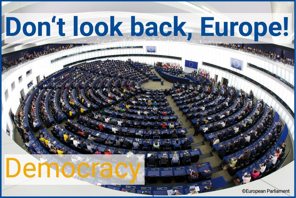 Don't look back Europe: On Democracy